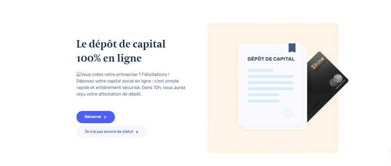 Shine : Le dépot de capital social
